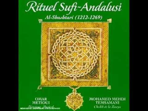 Omar Metioui & Mohamed Mehdi Temsamani - Ritual Sufi-Andalusi: Al-Shustari (1212-1269)