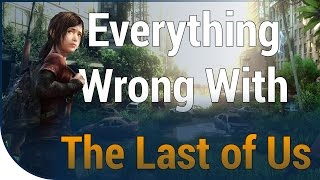 GAME SINS | Everything Wrong With The Last of Us