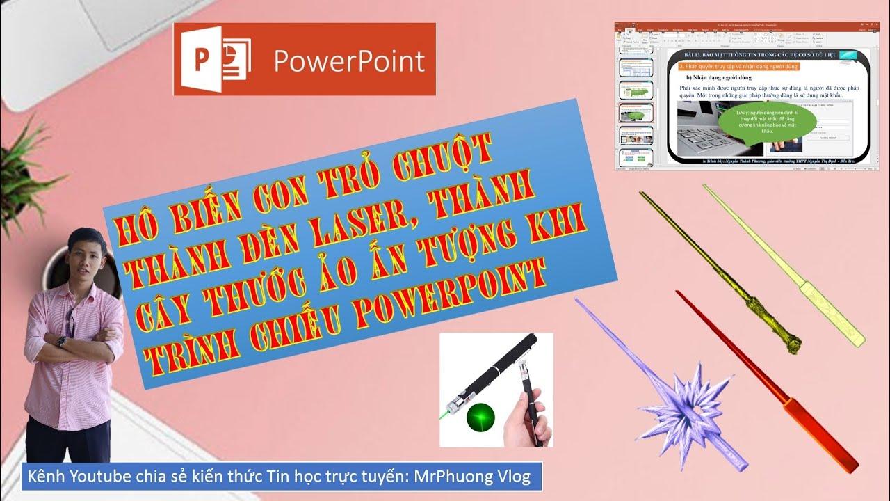 Biến con trỏ chuột thành đèn laser, thành cây thước ảo ấn tượng  khi thuyết trình PowerPoint