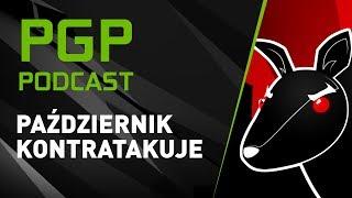 PGP Podcast - Październik kontratakuje (Dżej, Mateusz Działowski & Wonziu)