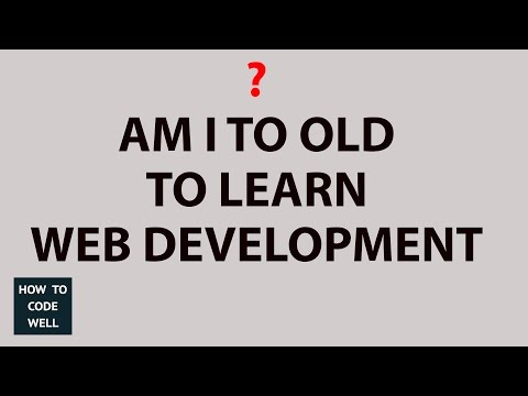 Am I Too Old To Be A Web Developer | Web Chat
