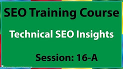 16-A Technical SEO Insights
