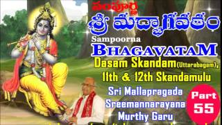 SAMPOORNA BHAGAVATHAM-PART-55 (11 & 12th SKANDAM - 4/7)  Sri Mata Siva Chaitanyananda Swamini