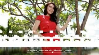 Download Wayase_Baju Merah_Cover Rian MC _2019