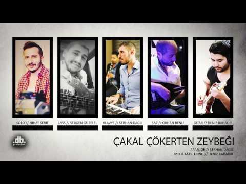 Nihat Serif & Serhan Dagli - Cakal Cökerten Zeybegi // db Production