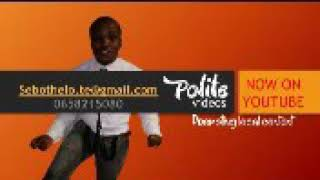 Polite videos ( kopa le ntswe)