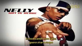 Nelly   Hot In Herre Legendado