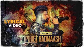 Pubg Badmaash (Sharan Maan) Mp3 Song Download