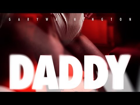 Gary Washington - Daddy (Official Video) prod. by bvnx beats