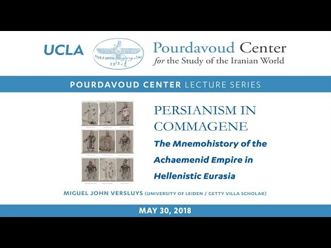 Thumbnail of Persianism in Commagene: The Mnemohistory of the Achaemenid Empire in Hellenistic Eurasia video