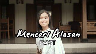 Exist Mencari Alasan Cover By Putri Ariani