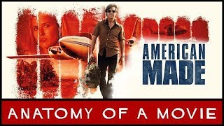 American Made (2017) Review | Anatomy of a Movie