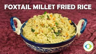 Foxtail Millet Veg Fried Rice - Glutenfree Diabetic Friendly Recipe