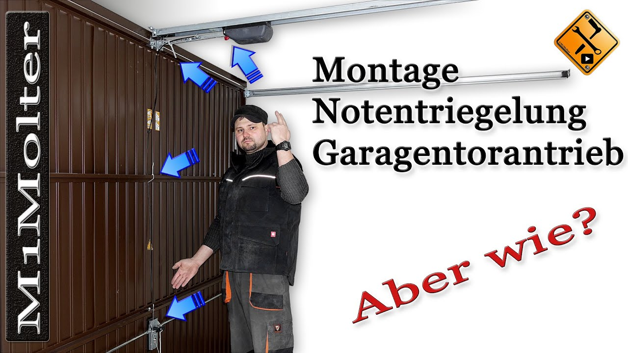 notentriegelung f r garagentorantrieb montage installation von m1molter youtube. Black Bedroom Furniture Sets. Home Design Ideas