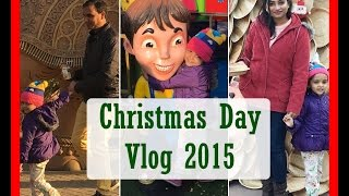 Christmas Day Vlog 2015 | Indian Mom on Duty