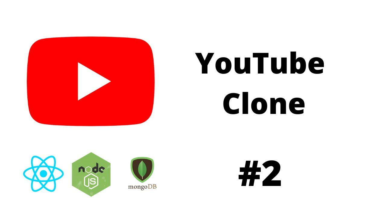 YOUTUBE Clone #2 Layout, MongoDB Connection ( React Project, MERN Stack )