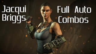 Mortal Kombat XL - Jacqui Briggs Combos (Full Auto)(Thanks as always for watching, guys. As always leave a comment because I love interacting with you all and if it isn't too much to ask. Leave a like. It truly helps!!!, 2016-03-23T22:04:55.000Z)