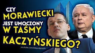 Czy Morawiecki jest umoczony w taśmy Kaczyńskiego? IDŹ POD PRĄD NA ŻYWO 2019.02.07