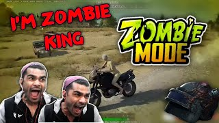 I AM ZOMBIE KING in PUBG