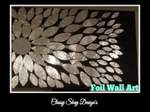 DIY: Foil Wall Art Home Decor - Dollar Tree - YouTube