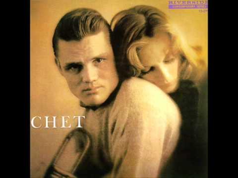 Chet Baker It Never Entered My Mind