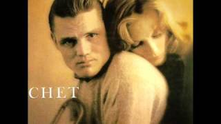 Chet Baker It Never Entered My Mind
