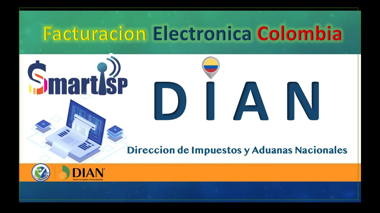 SmartISP   Módulo FACTURACIÓN ELECTRÓNICA Para Colombia...DIAN.