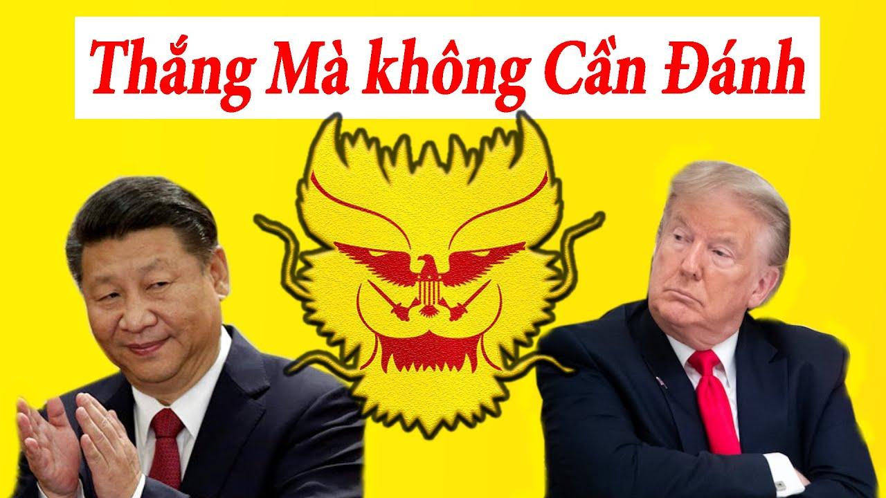 Tiết Lộ Chiến Thuật Thắng Mà Không Cần Đánh Của Trung Quốc Áp Dụng Lên Mỹ
