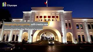 Bahrain to transform into a tourism hub