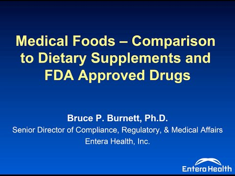 Medical Foods, Dietary Supplements and FDA Approved Drugs