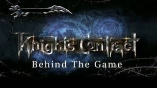 Knights Contract - PS3 / X360 - Behind the Game