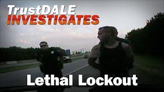Lethal Lockout - Ep. 2 TrustDALE Investigates