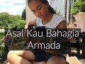 Asal Kau Bahagia ~ Armada | Fingerstyle Guitar Cover By Lanvy