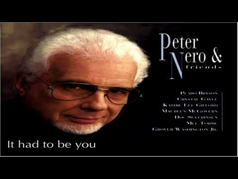 Peter Nero and Friends  -  It Had To Be You GMB
