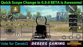 PUBG Mobile BETA 0.9.0 - New Quick Scope Change Button is Amazing!! | DerekG