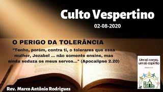 O PERIGO DA TOLERÂNCIA - Apocalipse 2.18-29