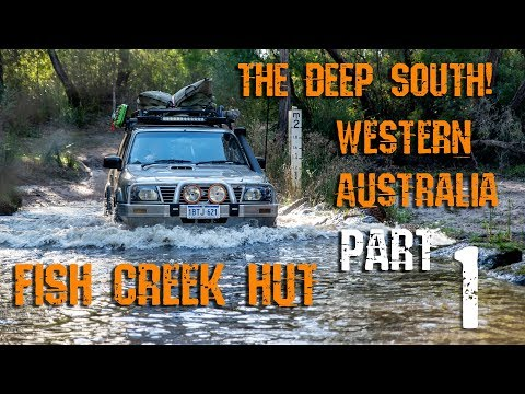 Southern W.A. Adventure - Fish Creek Part 1