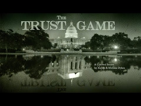 TRAILER - 'The Trust Game' [A New Limited Series]