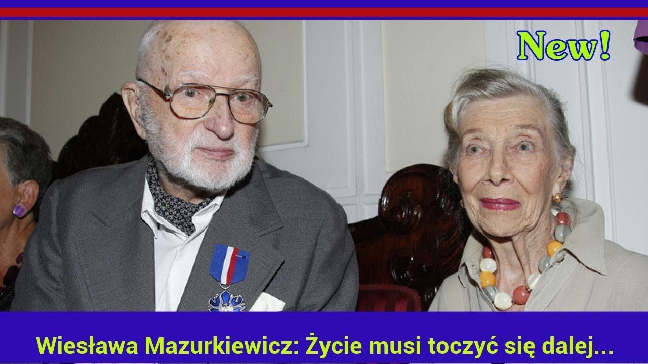 Wiesława Mazurkiewicz: Życie musi toczyć się dalej…