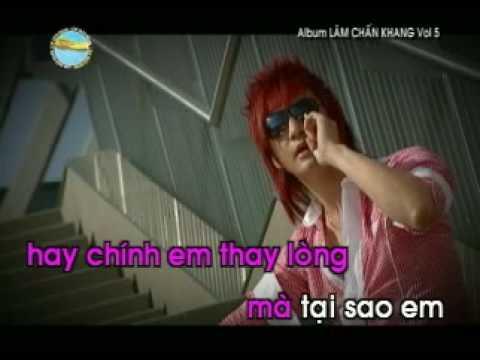 Dung De nguoi Ta Thay Toi Khoc- Lam Chang Khang Karaoke