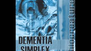 Dementia Simplex - Wake me up !