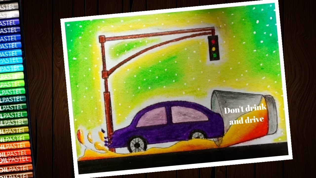 how to draw road safety don t drink and drive poster for competition step by step