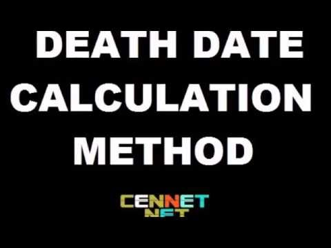 DEATH DATE CALCULATION METHOD