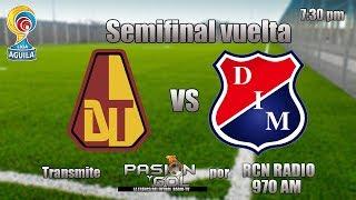 Tolima vs Medellin|Semifinal vuelta| Liga Aguila 2018II