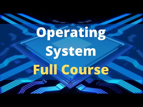 Operating System Full Course | Operating System Tutorials For Beginners