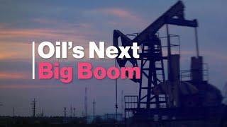 Bloomberg: Oil's Next Big Boom