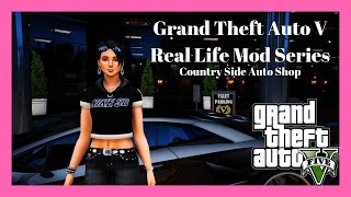 Grand Theft Auto V: Real Life Country Side Auto Mod Shop Episode 42