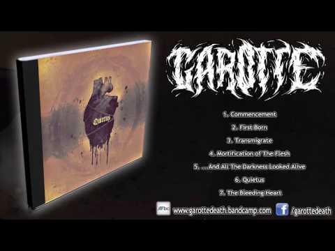 GAROTTE - QUIETUS (FULL EP 2016/HD)
