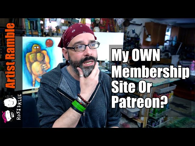 Benefits Membership Or Patreon Site? Why Rogue Artist?