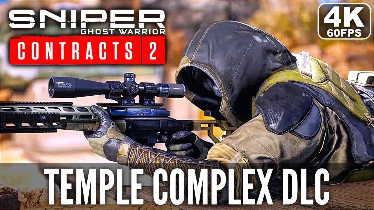 SNIPER GHOST WARRIOR CONTRACTS 2 Temple Complex Gameplay Walkthrough Part 1 FULL DLC [4K 60FPS PC]